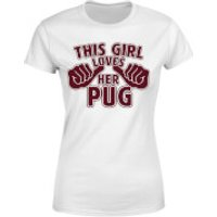 This Girl Loves Her Pug Women's T-Shirt - White - XS - White