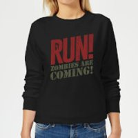 RUN! Zombies Are Coming! Women's Sweatshirt - Black - S - Black