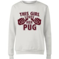 This Girl Loves Her Pug Women's Sweatshirt - White - XL - White - Pug Gifts