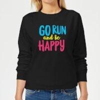 Go Run And Be Happy Women's Sweatshirt - Black - 3XL - Black