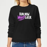 Run Now WIne Later Women's Sweatshirt - Black - 5XL - Black
