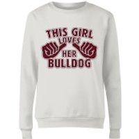 This Girl Loves Her Bulldog Women´s Sweatshirt - White - XS - Weiß