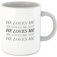 He Loves Me, He Loves Me Not Mug