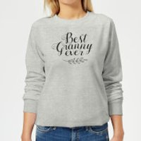 Best Granny Ever Women's Sweatshirt - Grey - L - Grey
