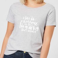 Image of I Live In A Mad House Women's T-Shirt - Grey - M - Grey