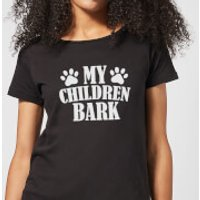 My Children Bark Women's T-Shirt - Black - L - Black