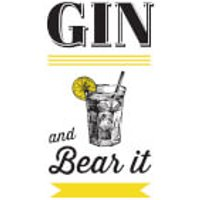 Gin and Bear It (Hardback) - Books Gifts