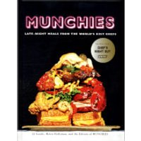 Munchies: Late-Night Meals from the World's Best Chefs (Hardback) - Books Gifts