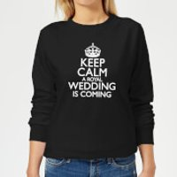 Keep Calm Wedding Coming Women's Sweatshirt - Black - XXL - Black