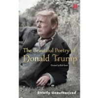 Beautiful Poetry of Donald Trump Hardback Book - Poetry Gifts