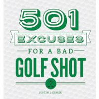 501 Excuses for a Bad Shot Hardback Book - Book Gifts