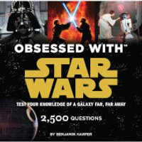 Obsessed with Star Wars: 2,500 Questions Paperback Book - Books Gifts