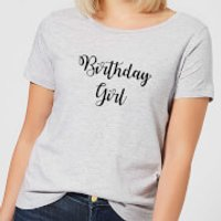 Birthday Girl Women's T-Shirt - Grey - M - Grey - Girl Gifts