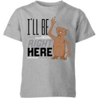 ET I'll Be Right Here Kids' T-Shirt - Grey - 11-12 Years - Grey