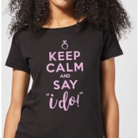 Keep Calm And Say I Do Women's T-Shirt - Black - S - Black