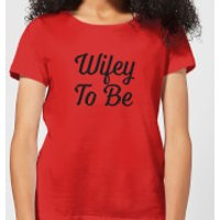 Wifey To Be Women's T-Shirt - Red - XL - Red