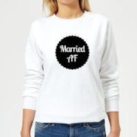 Married AF Women's Sweatshirt - White - 3XL - White