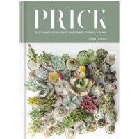 Bookspeed: Prick: Cacti and Succulents