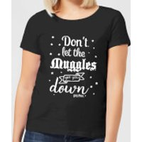 Harry Potter Don't Let The Muggles Get You Down Women's T-Shirt - Black - L - Black - Harry Potter Gifts