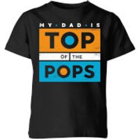My Little Rascal My Dad Is Top Of The Pops Kids' T-Shirt - Black - 11-12 Years - Black