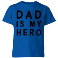 My Little Rascal Dad Is My Hero Kids' T-Shirt - Royal Blue - 7-8 Years - royal blue