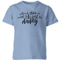 My Little Rascal When I Grow Up - Baby Blue Kids' T-Shirt - 7-8 Years - Baby Blue - Baby Gifts
