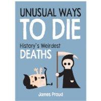 Unusual Ways To Die (Hardback) - Unusual Gifts