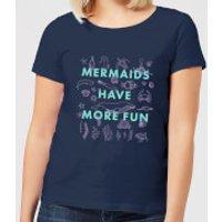 Mermaids Have More Fun Women's T-Shirt - Navy - XXL - Navy - Fun Gifts