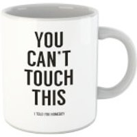 Balazs Solti Can't Touch This Mug - Iwoot Gifts