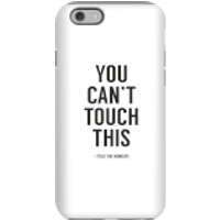 Balazs Solti Can't Touch This Phone Case for iPhone and Android - iPhone 6S - Tough Case - Matte