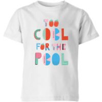 My Little Rascal Too Cool For The Pool Kids' T-Shirt - White - 3-4 Years - White - Clothing Gifts