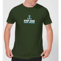Plain Lazy Stop War Hug More Men's T-Shirt - Forest Green - S - Forest Green