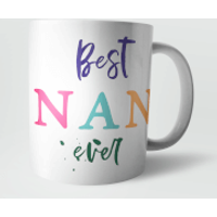 Best Nan Ever Mug - Nan Gifts