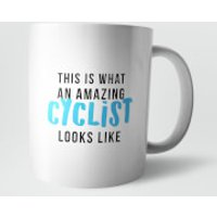This Is What An Amazing Cyclist Looks Like Mug