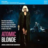 Mondo Atomic Blonde - Original Soundtrack