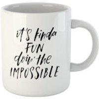 PlanetA444 It's Kinda Fun Doin' The Impossible Mug - Fun Gifts