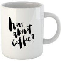 PlanetA444 How About Coffee? Mug