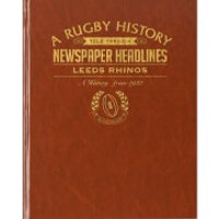 Leeds Rhinos Rugby Newspaper Book - Brown Leatherette - Rugby Gifts