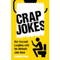 Crap Jokes To Read While You're On The Loo (Paperback) - Books Gifts