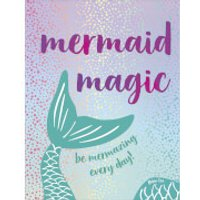 Mermaid Magic (Hardback) - Books Gifts