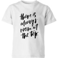 PlanetA444 There Is Always Room At The Top Kids' T-Shirt - White - 9-10 Years - White