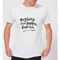 Anything Can Happen, Darling. Men's T-Shirt - White - XXL - White - Anything Gifts