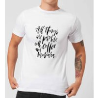 PlanetA444 All Things Are Possible with Coffee and Mascara Men's T-Shirt - White - XXL - White - Makeup Gifts