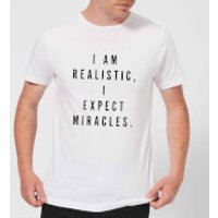 PlanetA444 I Am Realistic, I Expect Miracles Men's T-Shirt - White - S - White