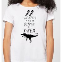 In Heels I Can Outrun A T-Rex Women's T-Shirt - White - 5XL - White - Heels Gifts