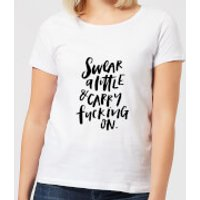 Swear A Little and Carry Fucking On Women's T-Shirt - White - 4XL - White