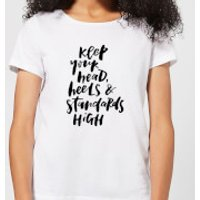 Keep Your Head, Heels and Standards High Women's T-Shirt - White - XXL - White - Heels Gifts