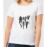 Never Stop Women's T-Shirt - White - M - White