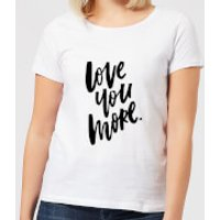 Love You More Women's T-Shirt - White - S - White