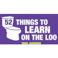 52 Things To Learn On The Loo (Hardback) - Books Gifts